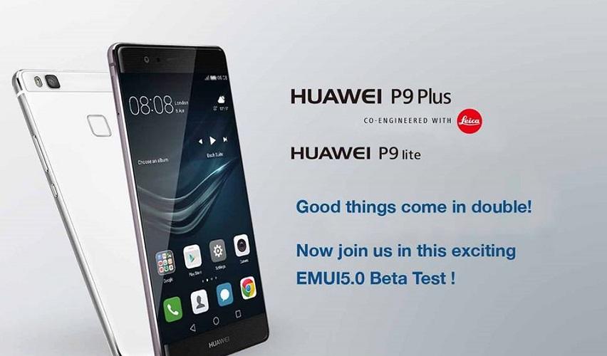 Huawei P9 Plus, P9 Lite calls for EMUI 5 0 beta tester
